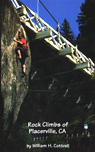 rock climbing book titled Rock Climbs of Placerville, CA
